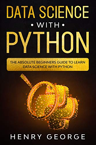 Data Science With Python: The Ab...