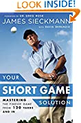 #9: Your Short Game Solution: Mastering the Finesse Game from 120 Yards and In