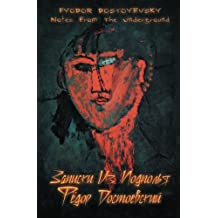 Notes From The Underground (Russian Edition) (Timeless Classics (Paperback))