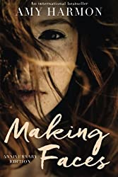 Making Faces by Amy Harmon (2015-10-15)