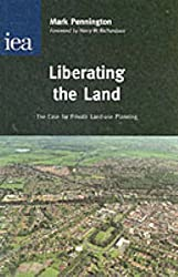 Liberating the Land: The Case for Private Land-Use Planning (Hobart paper)