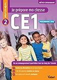 Je prépare ma classe - Cycle 2 - CE1 - Programme 2016
