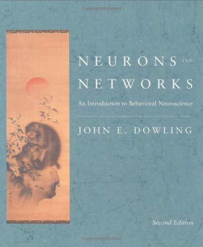 Neurons and Networks: An Introduction to Behavioral Neuroscience