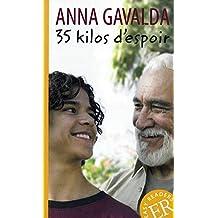 35 kilos d'espoir: Schulausgabe für das Niveau B1+. Behutsam gekürzt mit Annotationen (Easy Readers (Französisch))