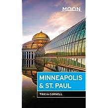 Moon Minneapolis & St. Paul (Moon Handbooks) (English Edition)