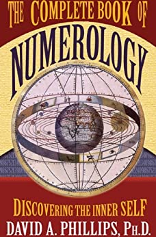 The Complete Book of Numerology par [Phillips, David A.]
