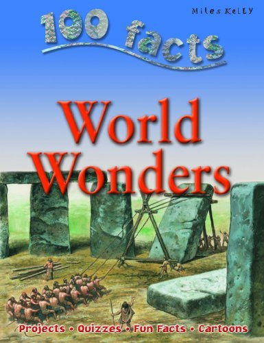 World Wonders (100 Facts) by Miles Kelly Publishing (2010-01-01)