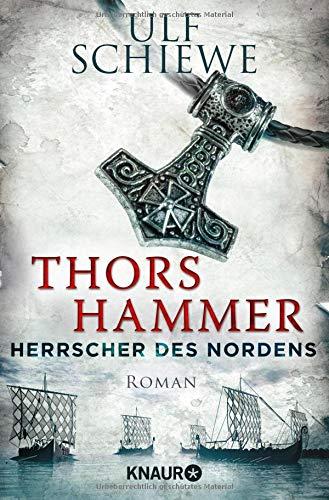du  hammer Herrscher des Nordens - Thors Hammer: Roman