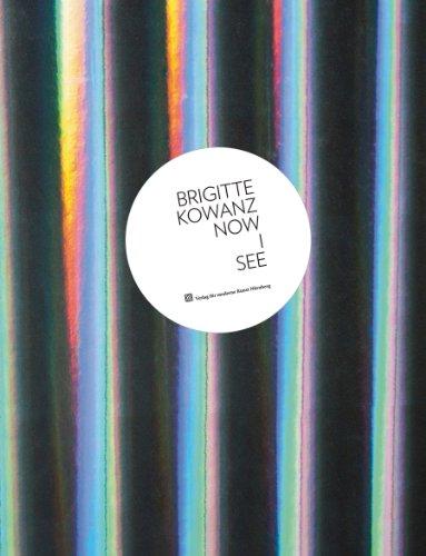 Brigitte Kowanz: Now I See