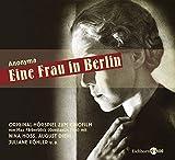 Eine Frau in Berlin. Hörspiel nach dem Original-Kinofilm von Max Fäberböck. 2 Audio-CDs - Anonyma