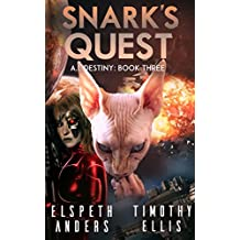 Snark's Quest (A.I. Destiny Book 3)