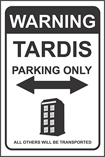 INDIGOS UG - Aufkleber - Sicherheit - Warnung - Doctor Who - TARDIS PARKING TARDIS, Dr. Who30x20 cm KP-428 Sticker für Büro, Firma, Schule, Hotel, Werkschutz (Doctor Who Aufkleber Für Die Wand)