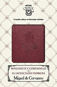 Rinconete y Cortadillo - El licenciado Vidriera par Miguel De Cervantes