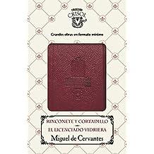 Rinconete Y Cortadillo. El Licenciado Vidriera. Crisolín 2016 (CRISOLIN)