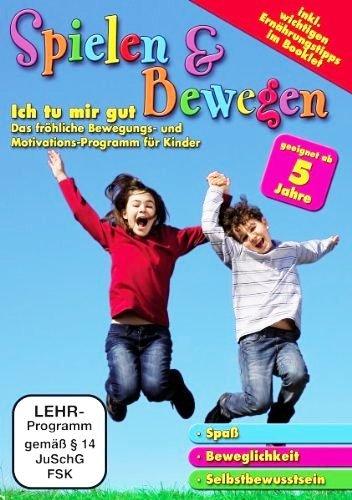Spielen & Bewegen: Ich tu mir gut - Das fröhliche Bewegungs- und Motivations-Programm für Kinder ab 5 Jahren [DVD-Videobook]
