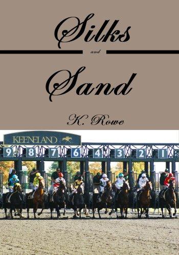Silks and Sand (English Edition) -