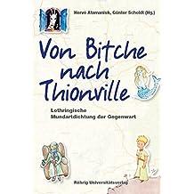 Von Bitche nach Thionville: Lothringische Mundartdichtung der Gegenwart (Sammlung Bücherturm)