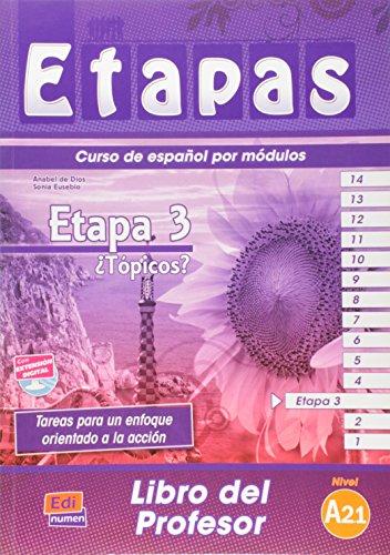 Etapa 3. ¿Tópicos? - Libro del profesor: 1 (Etapas) por Sonia Eusebio Hermira