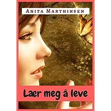 Lær meg å leve (Norwegian Edition)