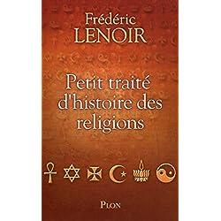 Petit traité d'histoire des religions (Hors collection)