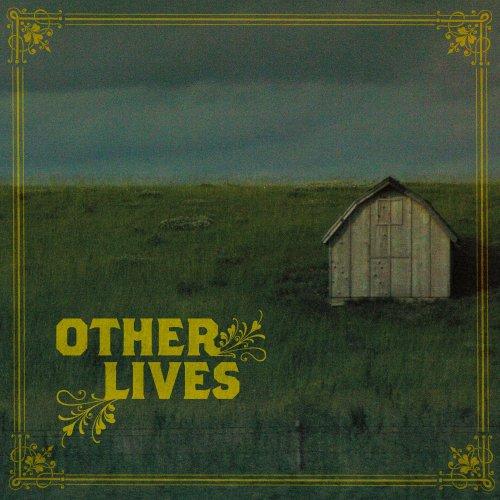 Other Lives (Dig)