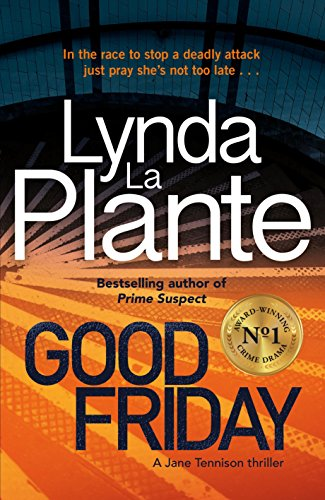 Good Friday: Before Prime Suspect there was Tennison - this is her story (Tennison 3) (English Edition)