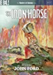 The Iron Horse [Masters of Cinema] [D...