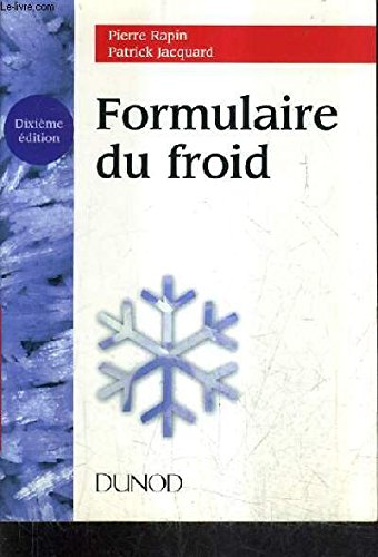 FORMULAIRE DU FROID. 10ème édition par Pierre Rapin