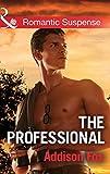 The Professional (Mills & Boon Romantic Suspense) (Dangerous in Dallas, Book 3)