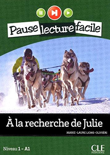 A la recherche de Julie - Niveau 1-A1 - Pause lecture facile - Livre + CD