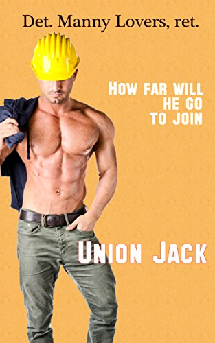 Union Jack: Secret M/M Circle of Beefy Jerks Induct Newbie into Their Club (Officer Dick Book 2)