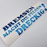 Bremsen mach die Felgen Dreckig Metallic Blau Shocker Hand Auto Aufkleber JDM Tuning OEM DUB Decal Stickerbomb Bombing Sticker illest dapper fun oldschool