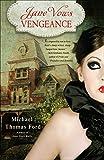 Jane Vows Vengeance (Jane Austen, Vampire)