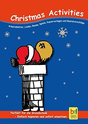 : Arbeitsblätter, Lieder, Reime, Spiele, Kopiervorlagen und Bastelvorschläge für den Unterricht (Unterricht Weihnachten Spiele)