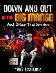 Down And Out In The Big Mango
