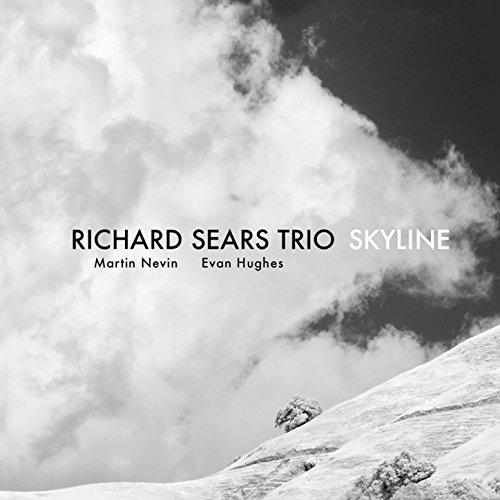 Skyline. Richard Sears Trio