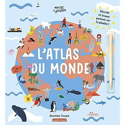 Mon doc à gratter : L'atlas du monde