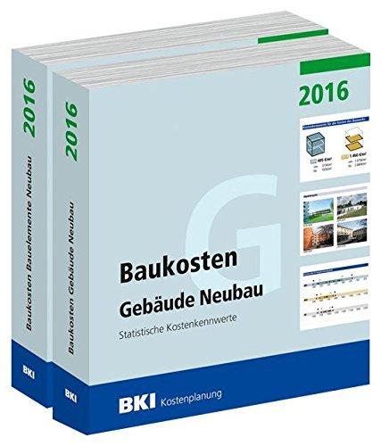 kombipaket-bki-baukosten-neubau-2016-teil-1-und-teil-2-statistische-kostenkennwerte-fur-gebaude-und-
