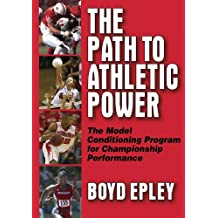 The Path to Athletic Power