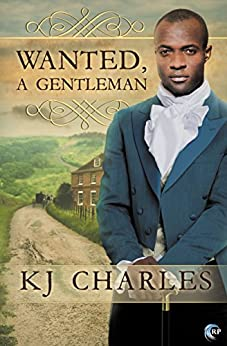 Wanted, a Gentleman by [Charles, K.J.]