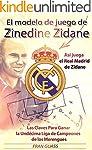F�tbol: El Modelo de Juego de Zinedin...