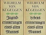 Jugenderinnerungen eines alten Mannes. Lebenserinnerungen eines alten Mannes. 2 Bände.