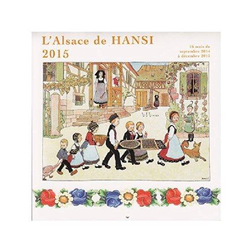 Calendrier L'Alsace de Hansi 2019