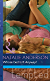 Whose Bed Is It Anyway? (Mills & Boon Modern Tempted) (The Men of Manhattan, Book 1)