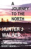 A Journey To The North (Death On The Clyde Short Book 2)