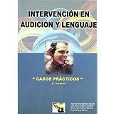 Intervención en Audición y Lenguaje: Casos Prácticos (EOS Universitaria)