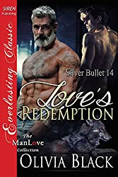 Love's Redemption [Silver Bullet 14] (Siren Publishing Everlasting Classic ManLove) (Silver Bullet Series)