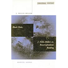 Black Holes / J. Hillis Miller; or, Boustrophedonic Reading (Cultural Memory in the Present) by J. Miller (1999-06-01)