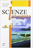 Scienze integrate. Con laboratorio. Per le Scuole superiori: 1