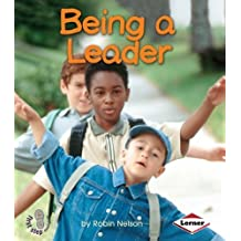 Being a Leader (First Step Nonfiction (Paperback)) by Robin Nelson (2003-01-26)